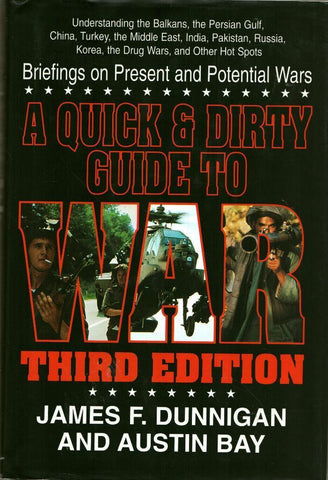 A Quick and Dirty Guide to War: Briefings on Present Hardcover William Morrow N/A William_Morrow