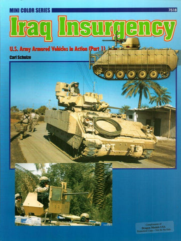 Iraq Insurgency US Army Vehicles in Action Mini Color Series #7518 Concord N/A Concord_Publications