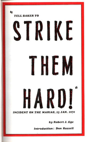 """Tell Baker to Strike Them Hard!"" by Robert J Ege Hardcover Old Army Press N/A Old_Army_Press"