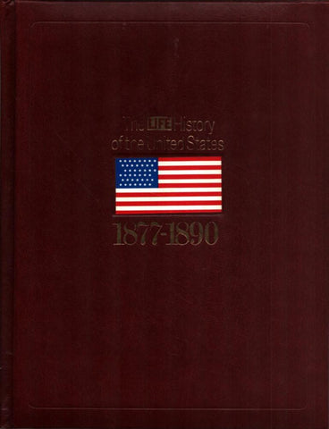 1877-1890 Life History of the United States Hardcover Time Life Education U N/A Time_Life_Education