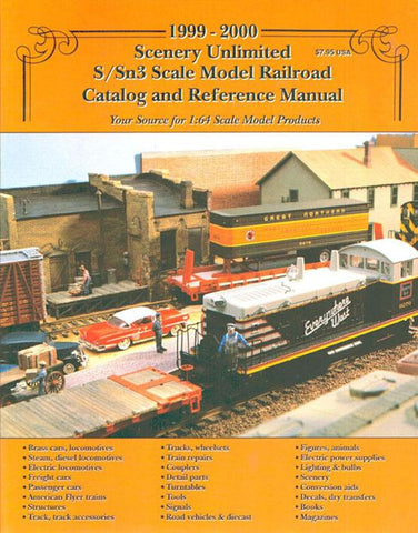 1999-2000 Scenery Unlimited S/Sn3 Scale Model Railroad Catalog Reference Manual N/A Scenery_Unlimited