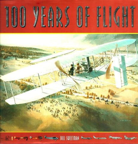 100 Years of Flight by Bill Sweetman Publications International N/A Publications_International