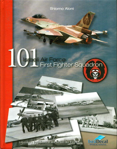101 IAF First Fighter Squadron Hardcover by Shlomo Aloni IsraDecal N/A IsraDecal