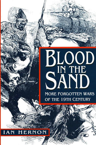 Blood In The Sand By Ian Hernon Forgotten War 19th Century Hardcover Book Sutton N/A Sutton_Publishing