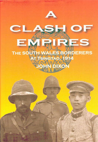 A Clash of Empires by John Dixon Hardcover Book Bridge N/A Bridge_Books