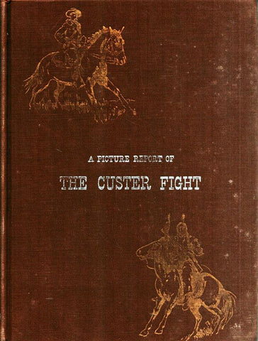 A Picture Report of The Custer Fight by William Reusswig Hardcover Hastings U4 N/A The_Custer_Fight
