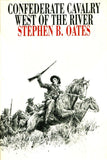 Confederate Cavalry West River by Stephen B. Hardcover University of Texas U1 N/A University_of_Texas_Press