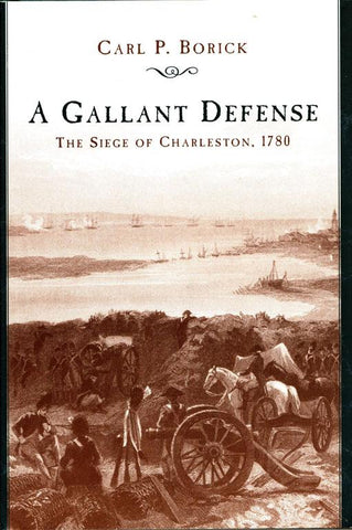 A Gallant Defense By Carl P. Boric Hardcover Book University of South Carolina N/A University_of_South_Carolina_Press
