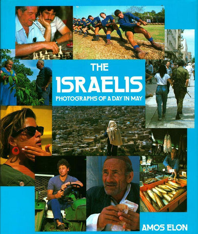 The Israelis: Photographs of a day in May Hardcover by Amos Elon Keter U1 N/A Keter_Publishing