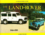 Land Rover 1948-1988 A Collector's Guide by James Taylor Motorbooks N/A Motorbooks