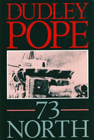 73 North by Dudley Pope Hardcover Naval Institute Press N/A Naval_Institute_Press