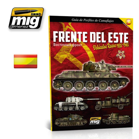 Ammo of Mig EASTERN FRONT. RUSSIAN VEHICLES 35-45. CAMOUFLAGE GUIDE SPANISH 6008 N/A Ammo of Mig Jimenez