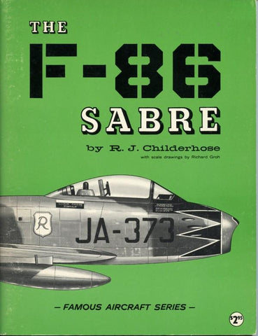 Famous Aircraft Series The F-86 Sabre By R. J. Childerhose (Used) Acro N/A Arco Publishing Co. Ltd.