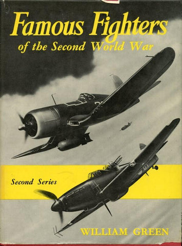 Famous Fighters Of The Second World War Volume 2 By William Green