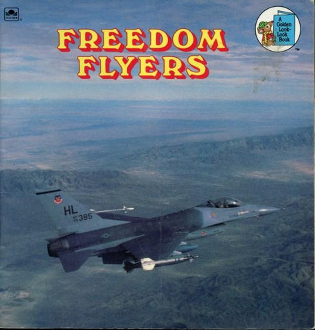 Freedom Flyers A Golden Book By Jack Harris