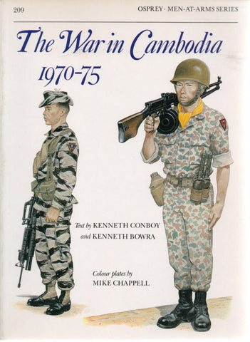 Osprey Men At Arms Series: The War In Cambodia 1970-75 #209