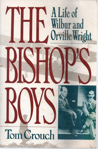 The Bishop's Boys By Tom Crouch Hardcover W.W. Norton & Company N/A W.W. Norton & Company