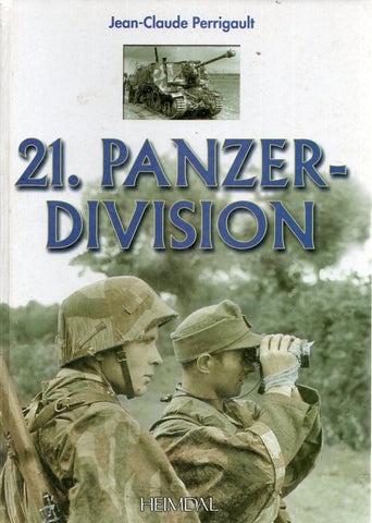 21. Panzer Division By Jean Claud Perrigault French/English Reference Book N/A Heimdal