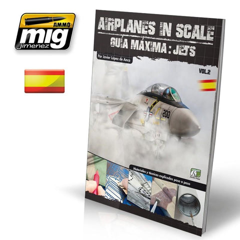 Ammo of Mig Jimenez AIRPLANES IN SCALE 2 Maxima Gula JETS (Castellano) #EURO0011 N/A Ammo of Mig Jimenez