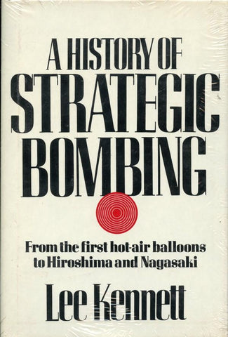 A History Of Strategic Bombing By Lee Kennett Hardcover Scribner N/A Charles Scribner's Sons Publishing