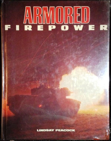 Armored Firepower By Lindsay Peacock -Gallery Books Publishing