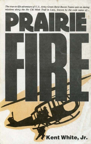The True-To-Life Advanture Prairie Fire by Kent White,Jr U2 N/A Lots Of Models