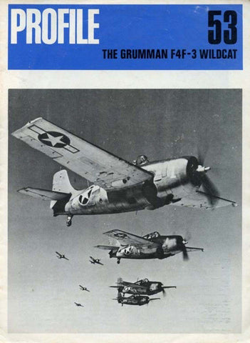 The Grumman F4F-3 Wildcat Profile No.53 by Frank L. Greene Profile Pub. U2 N/A Profile Publications