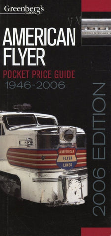 American Flyer Pocket Price Guide 1946-2006 Greenberg's Guid Reference Book N/A Kalmbach Publishing