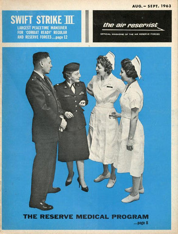 The Air Reservist 8-9 August-September 1963 Vol.XV No.7 Official Magazine U N/A The Air Reservist