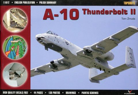 A-10 Thunderbolt II Kagero Topshots by Tom Zmuda #11012 N/A Kagero
