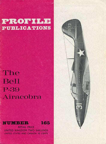 Proflie Publications The Bell P-39 Airacobra #165 Reference Book U2 N/A Profile_Publications