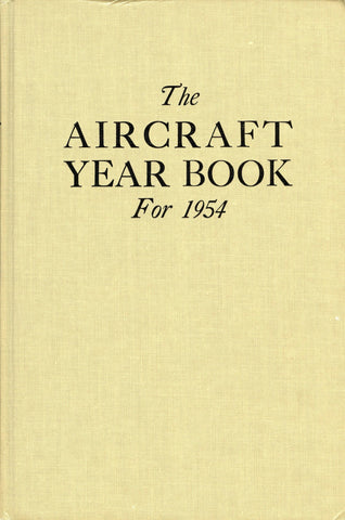 The Aircraft Year Book for 1954 by Black & Thayer Hamlin Hardcover Lincoln U3 N/A Lincoln_Press