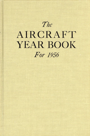 The Aircraft Year Book for 1956 by Fred Hamlin Hardcover Book Lincoln U1 N/A Lincoln_Press