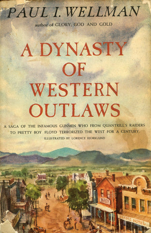 A Dynasty of Western Outlaws by Paul I. Wellman Hardcover Doubleday & Company U3 N/A Doubleday_Company