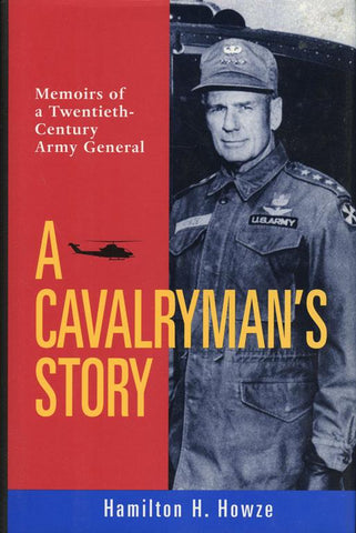 A Cavalrymans Story By Hamilton H. Howze Hardcover Book Smithsonian U N/A Smithsonian