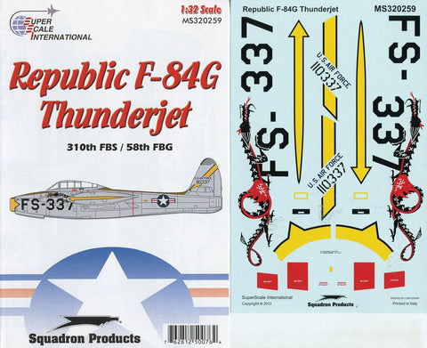 SuperScale Decals 1:32 Republic F-84 G Thunderjet 310th FBS 58th FBG #MS320259 N/A SuperScale_Decals