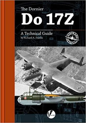 Valiant Wings Publishing Airframe Detail No.2 The Dornier Do 17Z Technical Guide N/A Valiant Wings Publishing