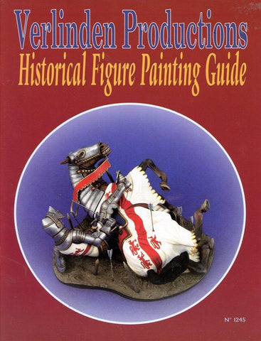 Verlinden Productions Historical Figure Painting Guide #1245 N/A Verlinden Publication