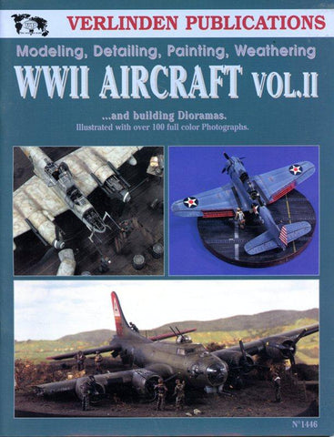 Verlinden Publications WWII Aircraft Dioramas Volume II #1446 N/A Verlinden Publication