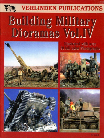 Verlinden Publications Building Military Dioramas Vol.IV #1752 N/A Verlinden