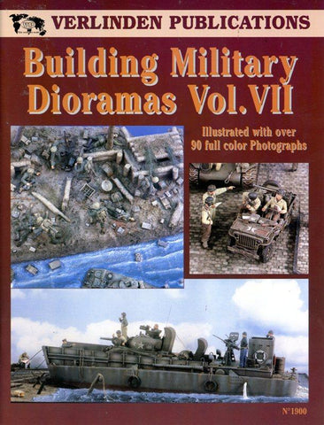 Verlinden Publications Building Military Dioramas Vol.VII Reference Book #1900 N/A Verlinden Publications
