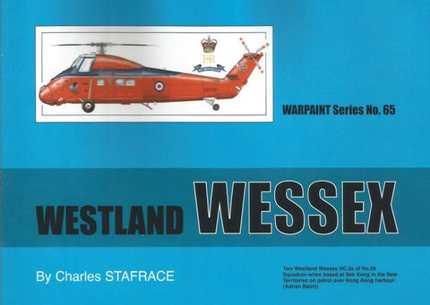 Warpaint Series No.65 Westland Wessex By Charles Stafrace #WPT065 N/A Warpaint Books