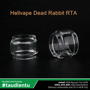⚙️🥛Kính Thay thế Dead Rabbit Hell Vape RTA Replacement Glass Tube 2.5cm Ø3.5cm 4.5ml