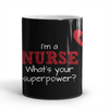 Nurse Super Power Mug