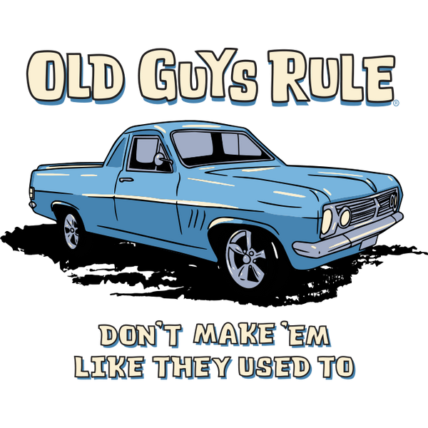 OLD GUYS RULE - Holden HR Ute Tee