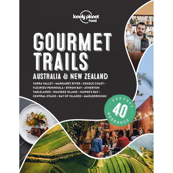 Lonely Planet Gourmet Trails Australia & New Zealand - Book