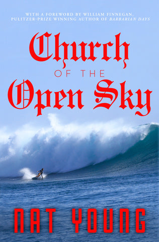 CHURCH OF THE OPEN SKY - Nat Young Book