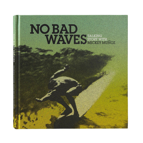 No Bad Waves (Hardcover) Book