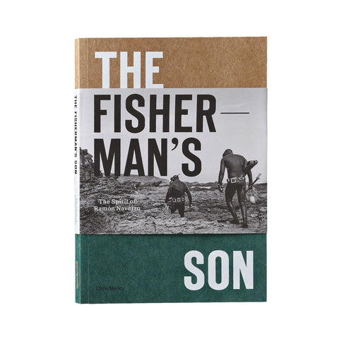 The Fisherman's Son: The Spirit Of Ramon Navarro Book