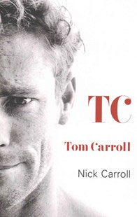 Tom Carroll TC Book